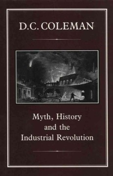 Myth, History, and the Industrial Revolution