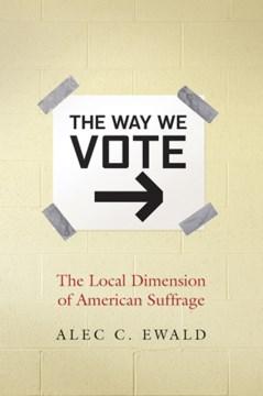 The Way We Vote