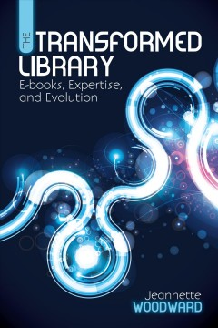 The Transformed Library