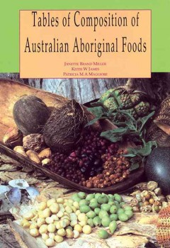 Tables of Composition of Australian Aboriginal Foods