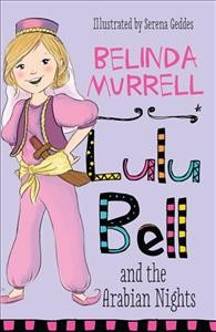 Lulu Bell and the Arabian Nights