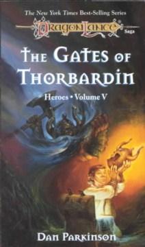 Gates Of Thorbardin :, The