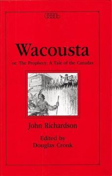 Wacousta, Or, The Prophecy