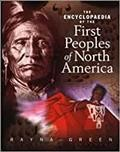 The Encyclopaedia of the First Peoples of North America