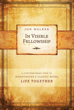 In Visible Fellowship
