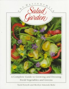 THe Harrowsmith Salad Garden