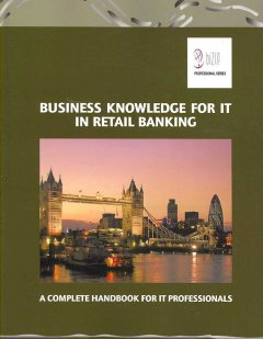 Business Knowledge for IT in Retail Banking