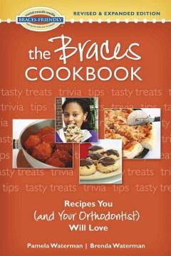 The Braces Cookbook