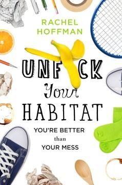 Unfuck your Habitat