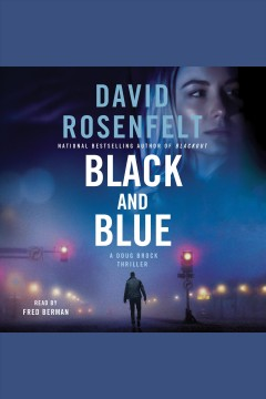 Black and Blue--a Doug Brock Thriller