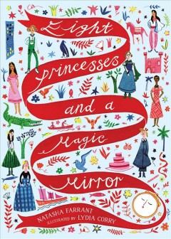 Eight Princesses and A Magic Mirror