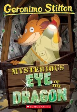 Mysterious Eye of the Dragon (Geronimo Stilton #78)