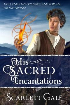 His Sacred Incantations