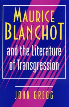 Maurice Blanchot and the Literature of Transgression