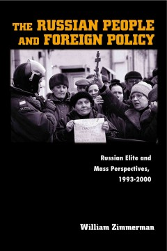 The Russian People and Foreign Policy