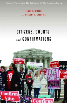 Citizens, Courts, and Confirmations
