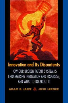 Innovation and Its Discontents