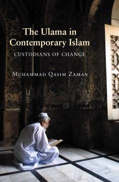 The Ulama in Contemporary Islam