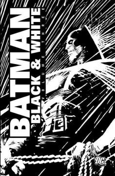 Batman Black & White : Volume Three
