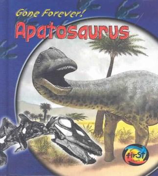Gone Forever! Apatosaurus