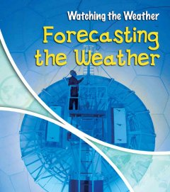 Forecasting the Weather