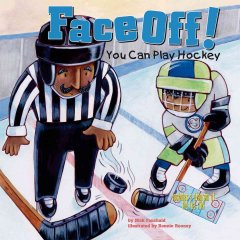 Face Off! You Can Play Hockey