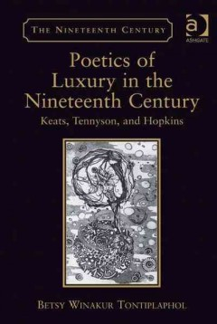 Poetics of Luxury in the Nineteenth Century