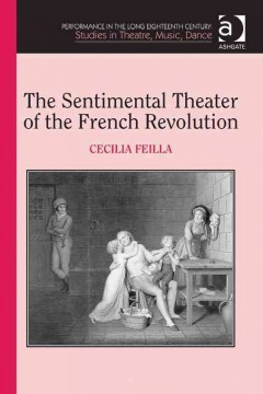 The Sentimental Theatre of the French Revolution