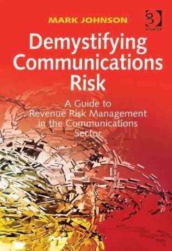 Demystifying Communications Risk