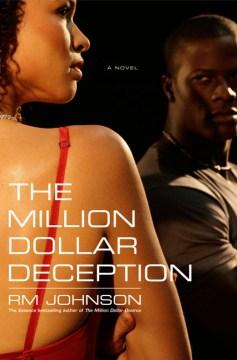 The Million Dollar Deception