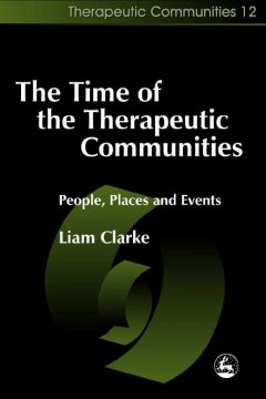 The Time of the Therapeutic Communities
