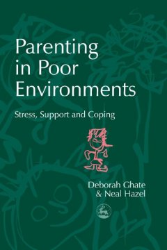Parenting in Poor Environments