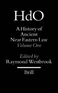 A History of Ancient Near Eastern Law