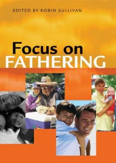 Focus on Fathering