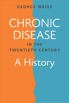 Chronic Disease in the Twentieth Century