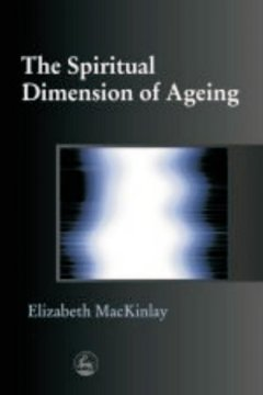 The Spiritual Dimension of Ageing
