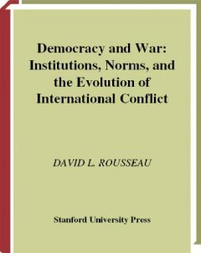 Democracy and War