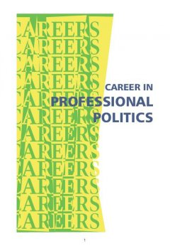 Career in Professional Politics