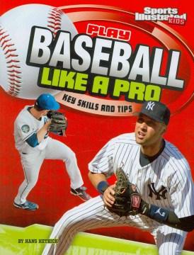 Play Baseball Like A Pro