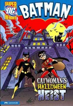 Catwoman's Halloween Heist