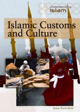 Islamic Customs and Culture