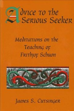 Advice to the Serious Seeker