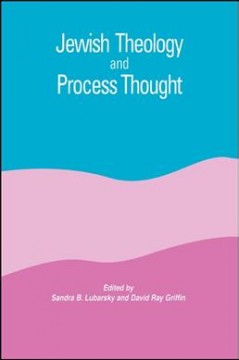 Jewish Theology and Process Thought