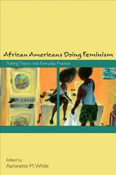 African Americans Doing Feminism