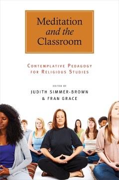 Meditation and the Classroom