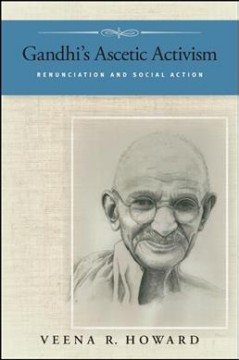 Gandhi's Ascetic Activism