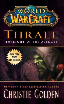 Thrall, Twilight of the Aspects