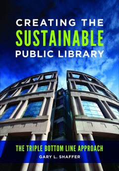 Creating the Sustainable Public Library