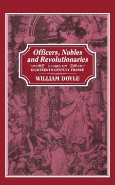 Officers, Nobles and Revolutionaries