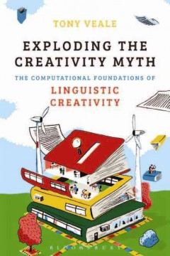 Exploding The Creativity Myth